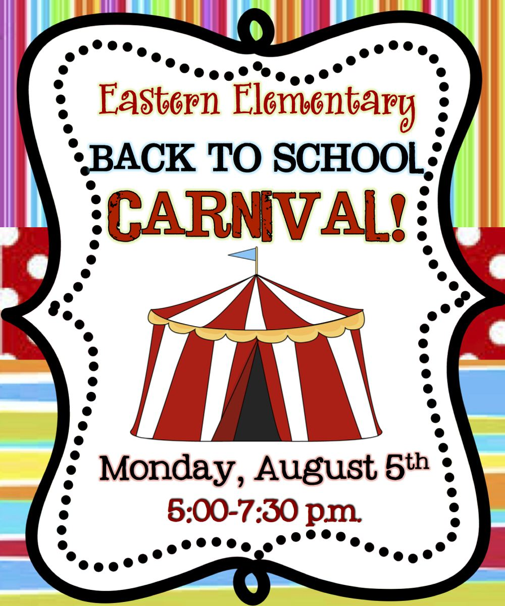 00 7 30 p m at eastern elementary for our big top back to school bash