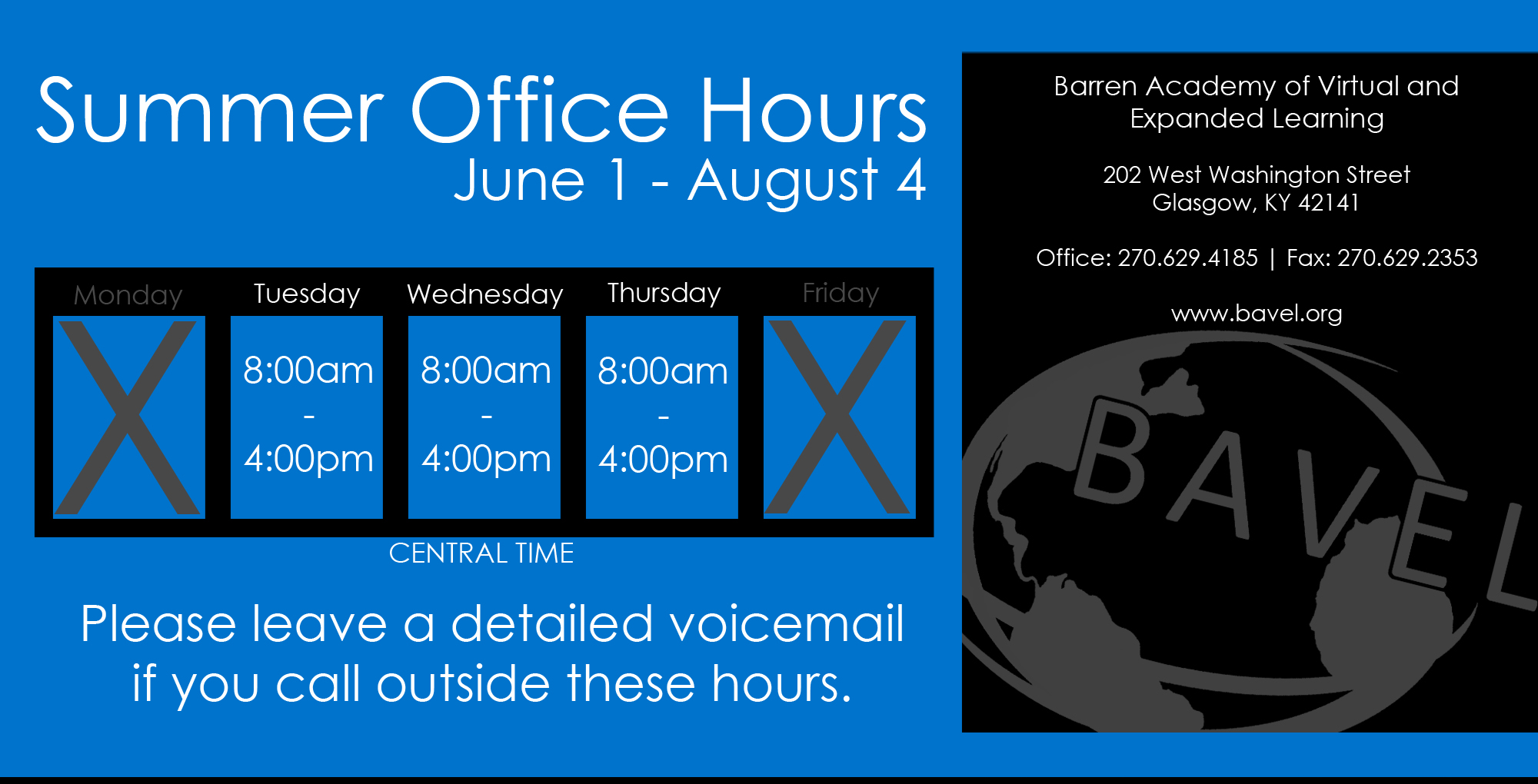 Summer Office Hours - Tuesday, Wednesday, Thursday - 8:00am-4:00pm